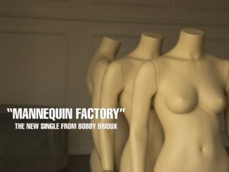 Bobby Brioux: Mannequin Factory
